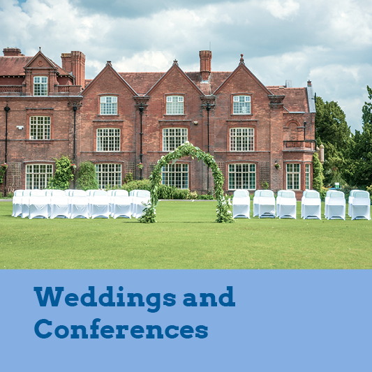 Weddings and Conferences