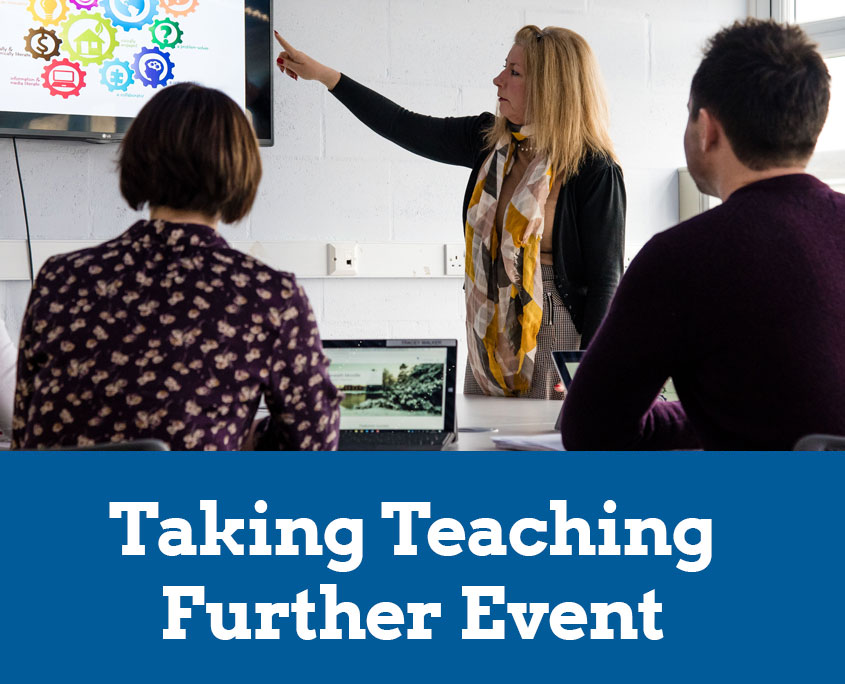 Taking Teaching Further Event
